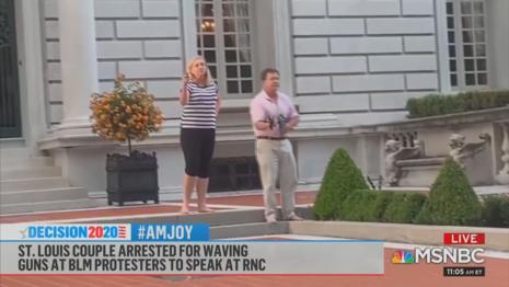 McCloskeys MSNBC AM Joy 8-22-20