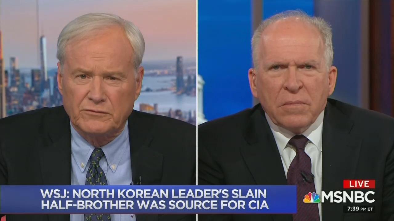 Matthews, Brennan Wonder If Trump Could Tell CIA to 'Call Off' Spying on Kim Jong-un