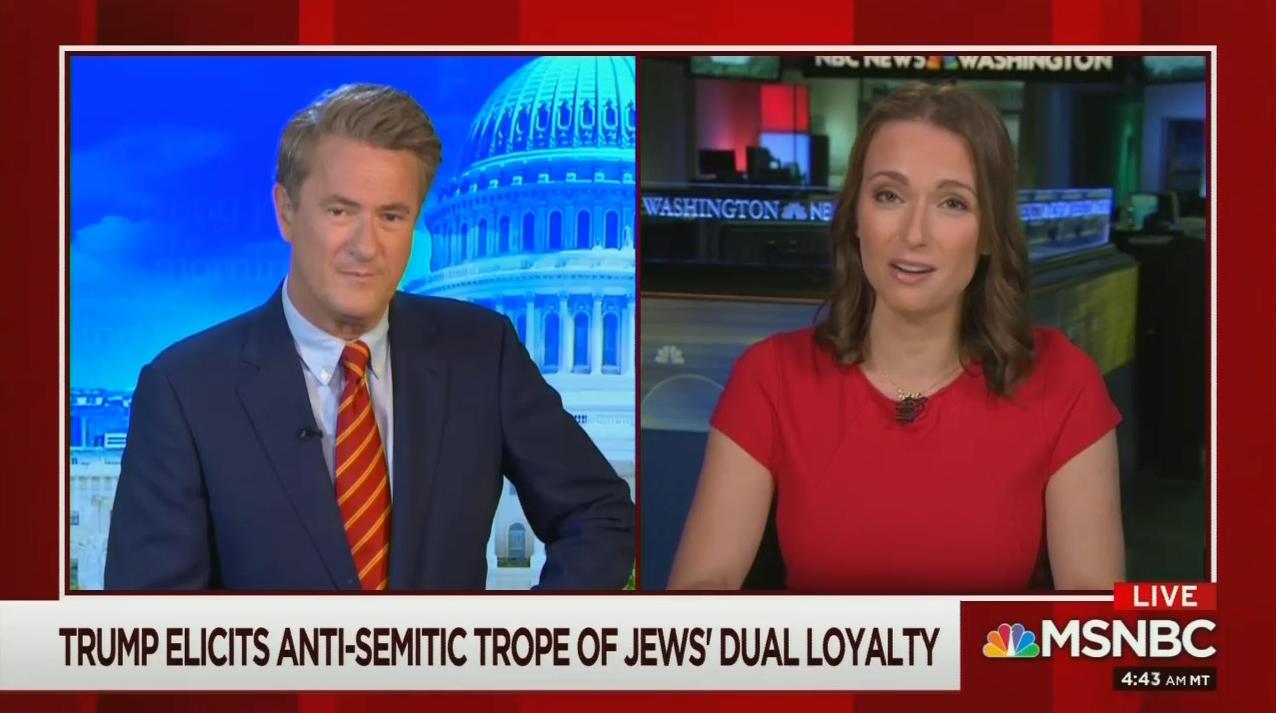 Morning Joe: Anti-Semite Trump Will 'Hide Behind Jewish Son-in-Law'