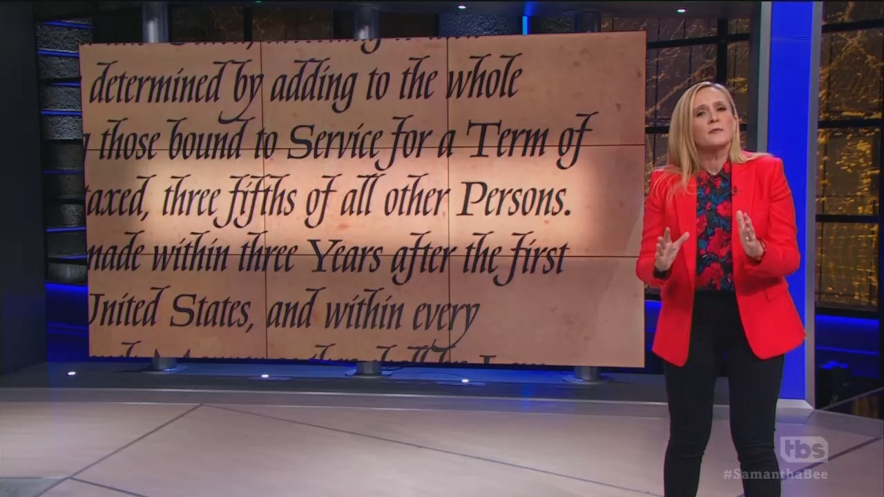 Samantha Bee Parrots Hoary Myth of Constitution as Inherently Racist