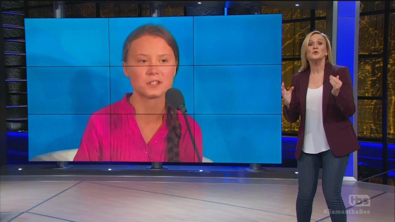 Samantha Bee: 'Greta Thunberg Terrifies Me and I Love Her For It!'