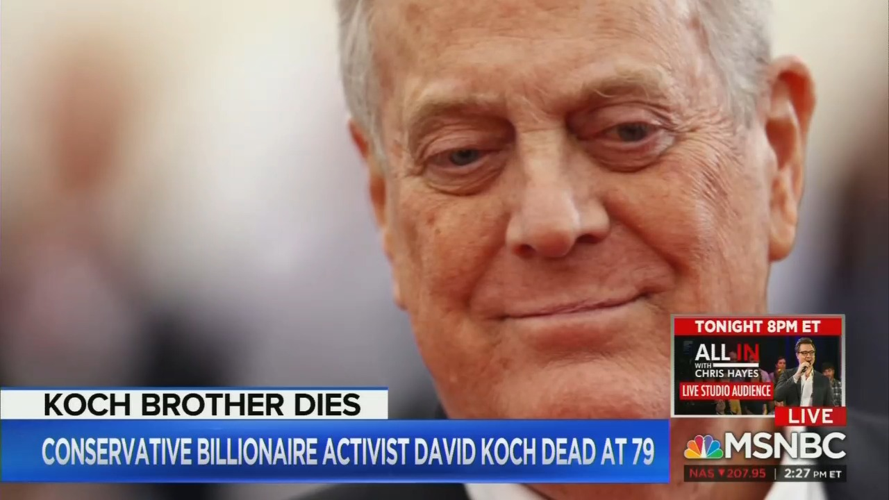 MSNBC Blames: David Koch Symbolized 'Influence of Dark Money'