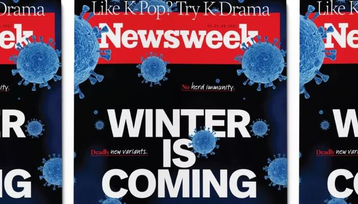 Panic! Newsweek's Scary Cover: 'Forget Herd Immunity!' 'Deadly New Variants'